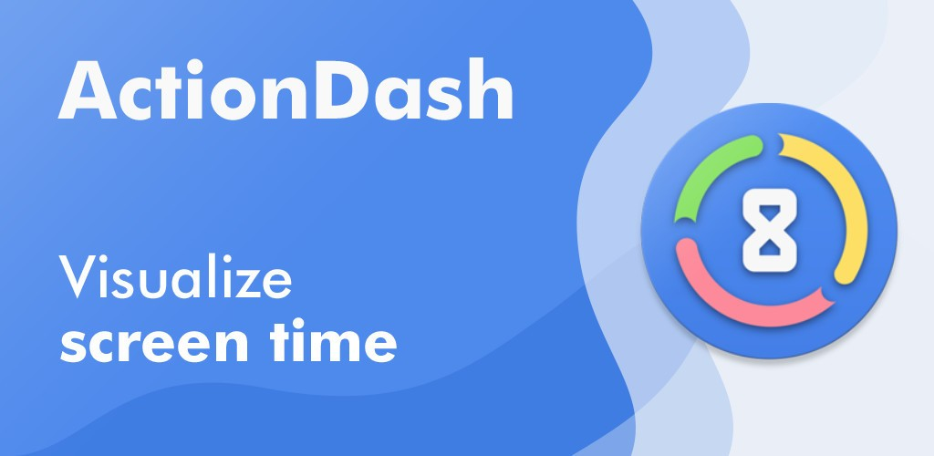 ActionDash's latest update provides Digital Wellbeing features right away